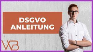DSGVO Anleitung für Anfänger