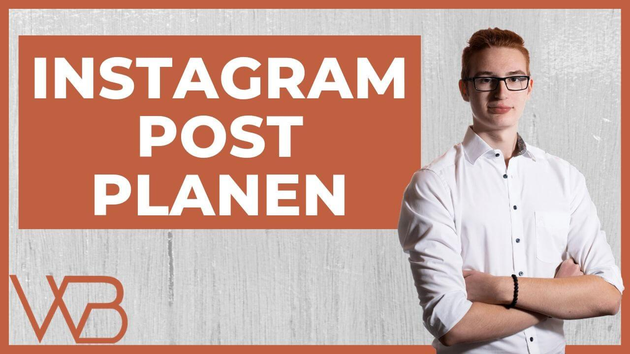Instagram Post Planen