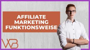 Wie funktioniert Affiliate Marketing? (inkl. Beispiele und Anbietern)
